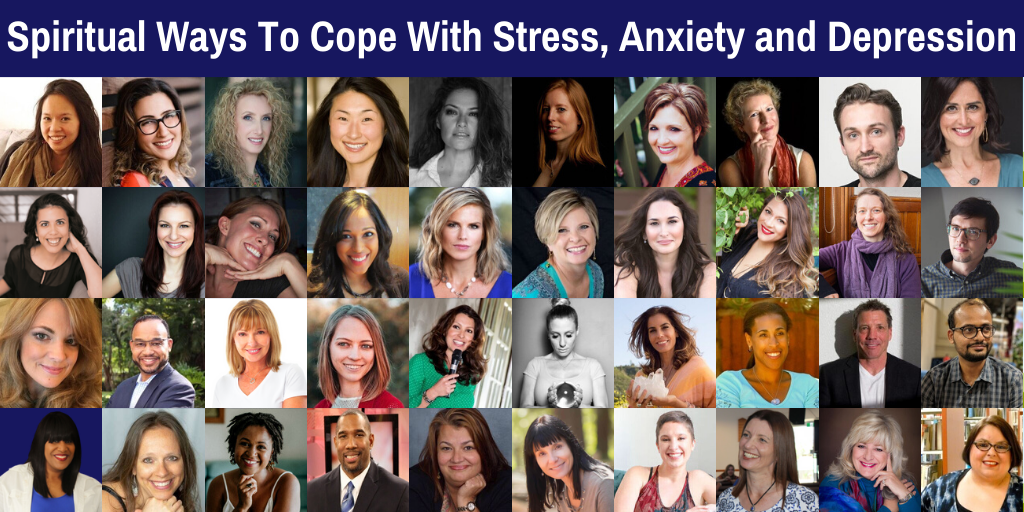 Spiritual Ways To Cope With Stress, Anxiety and Depression